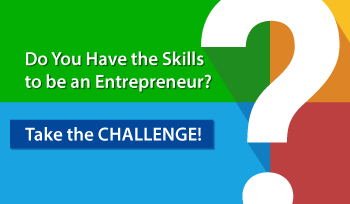 Do you have the skills to be an entrepreneur? Take the challenge!