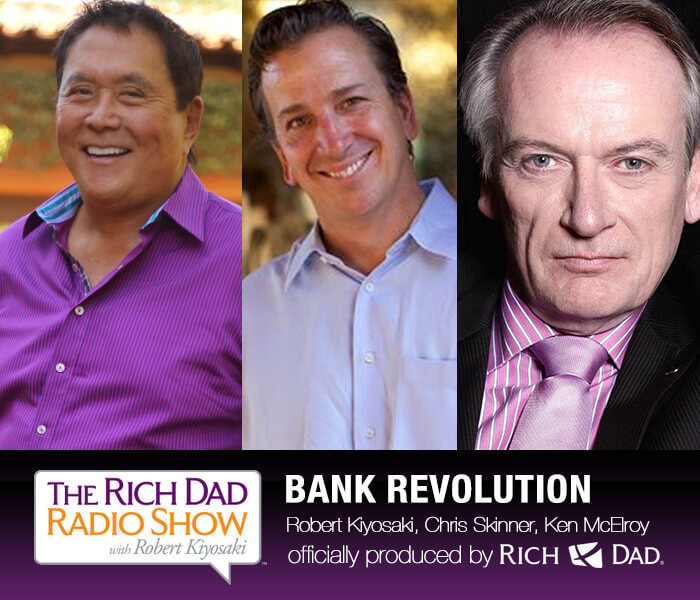 Bank Revolution by Robert Kiyosaki, Chris Skinner & Ken McElroy