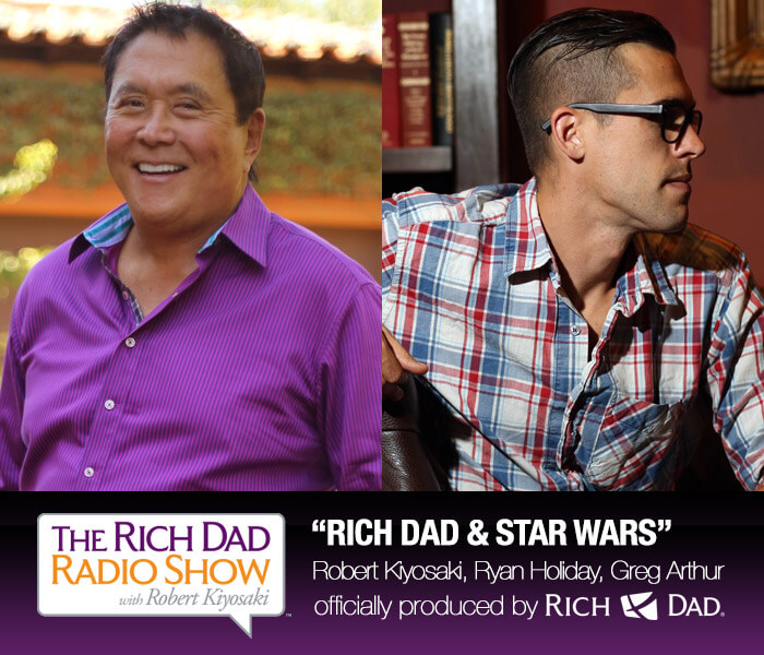 Rich Dad and Star Wars by Robert Kiyosaki, Ryan Holiday & Greg Arthur