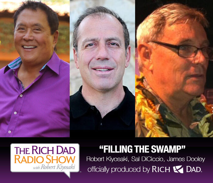 Filling the Swamp by Robert Kiyosaki, James Dooley & Sal DiCiccio