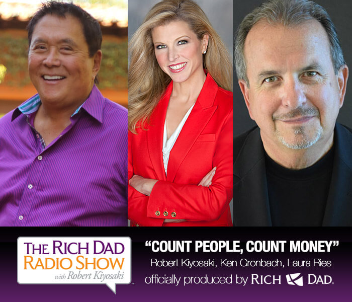 Count People, Count Money by Robert Kiyosaki, Ken Gronbach & Laura Ries