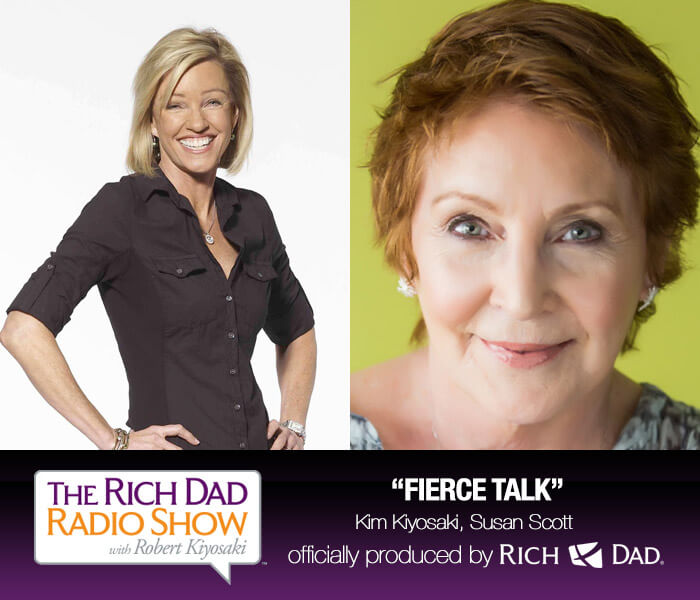 Fierce Talk by Kim Kiyosaki & Susan Scott