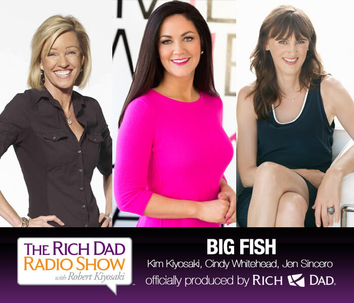 Big Fish by Robert Kiyosaki, Cindy Whitehead & Jen Sincero