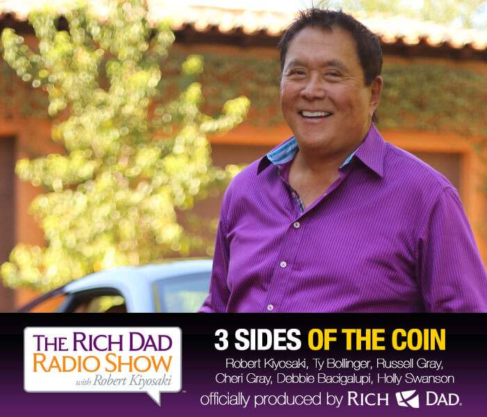 3 Sides of a Coin by Robert Kiyosaki, Ty Bollinger, Russell Gray, Cheri Gray & others