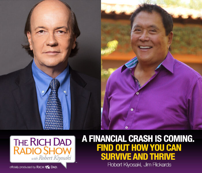 A Financial Crash is Coming by Robert Kiyosaki & Jim Rickards