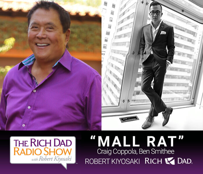 Mall Rat by Robert Kiyosaki, Craig Coppola & Ben Smithee