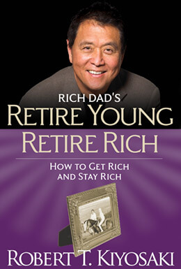 Rich Dads Retire Young Retire Rich book cover image