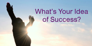 What do you think of when you think of success? images