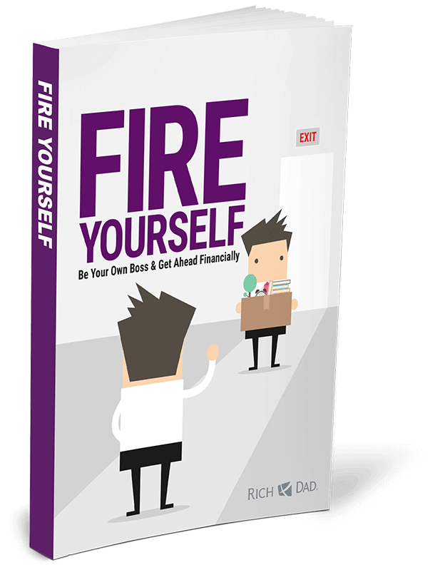 fire yourself by rich dad