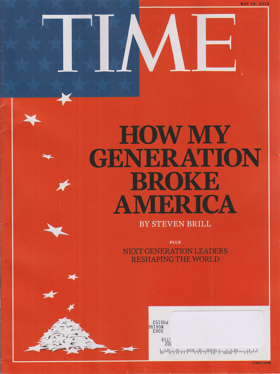 How My Generation Broke America - Time Magazine