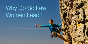 Why Do So Few Women Lead? image