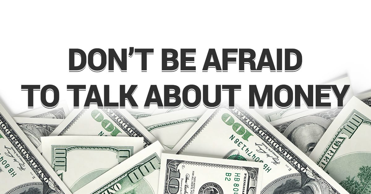 Don't be afraid to talk about money with your spouse.