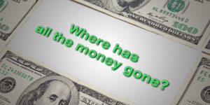 Where Has All The Money Gone? image