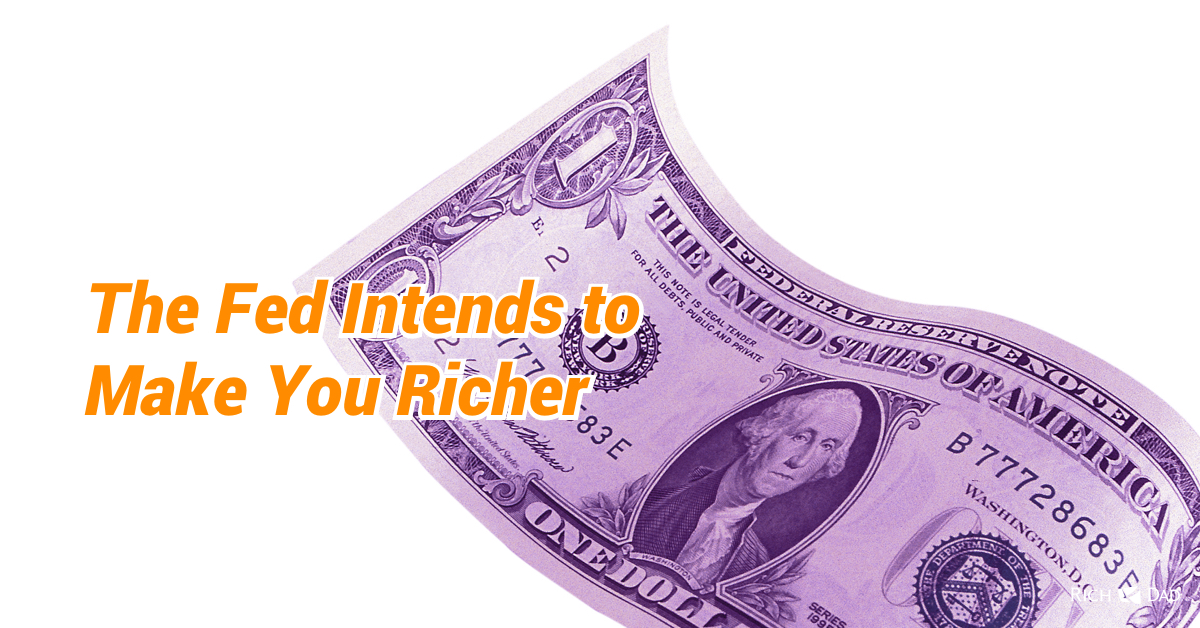 The Fed Intends to Make You Richer