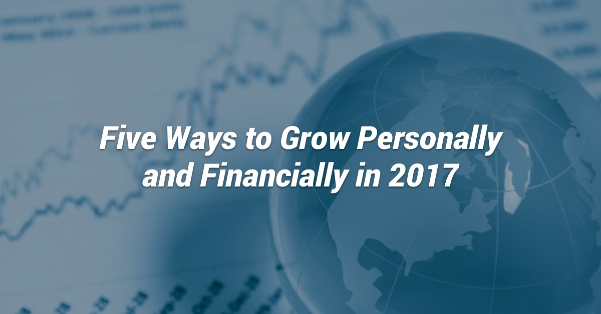 5 Ways to Grow Personally and Financially in 2017