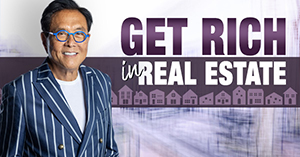 Robert kiyosaki on how to get rich in real estate