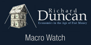 Richard Duncan's Macro Watch video