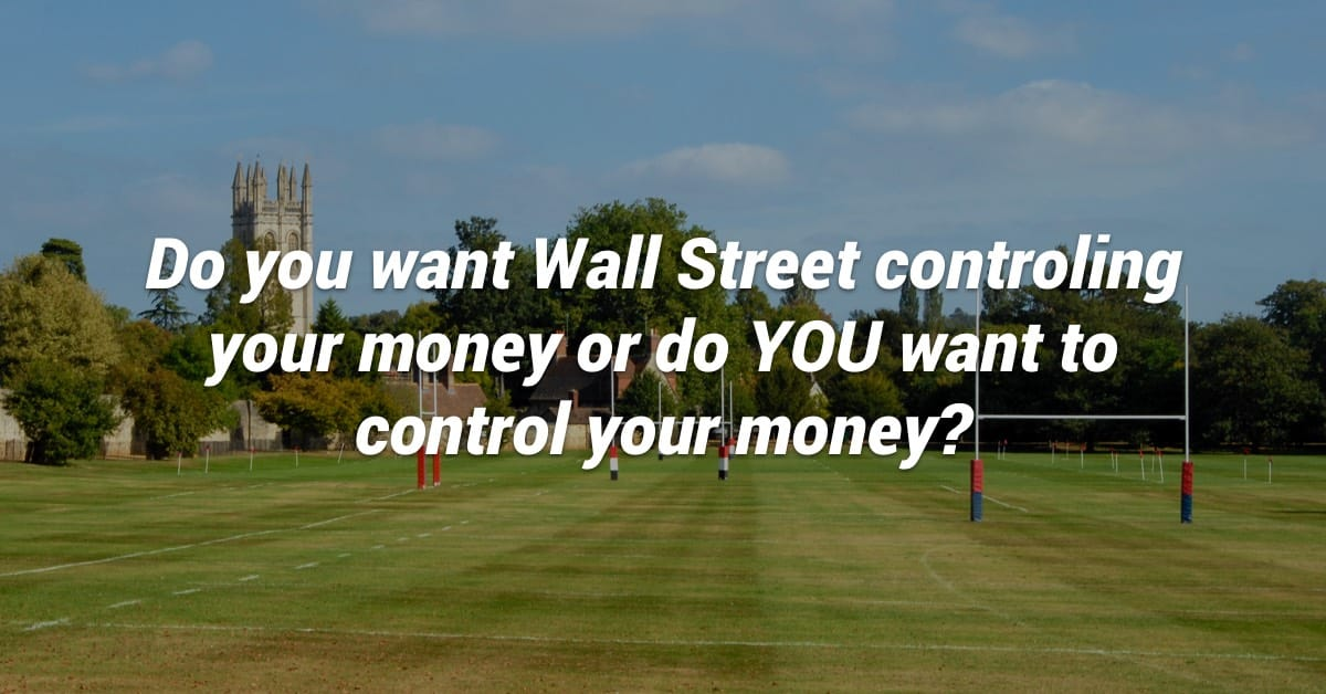 Control Your Own Money