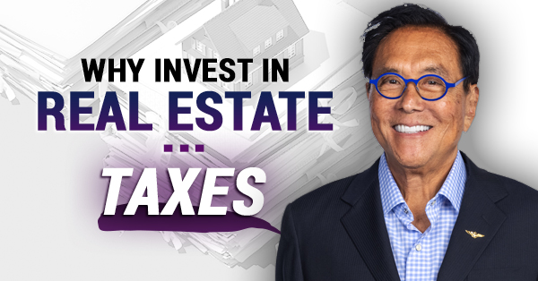 Why Real Estate? Tax Advantages!